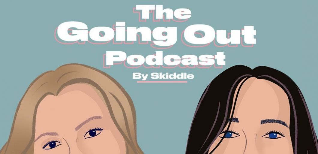 The Going Out Podcast - Episode 6 - Nova Twins