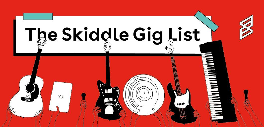 The Skiddle Gig List: Newly announced gigs from your favourite bands & more