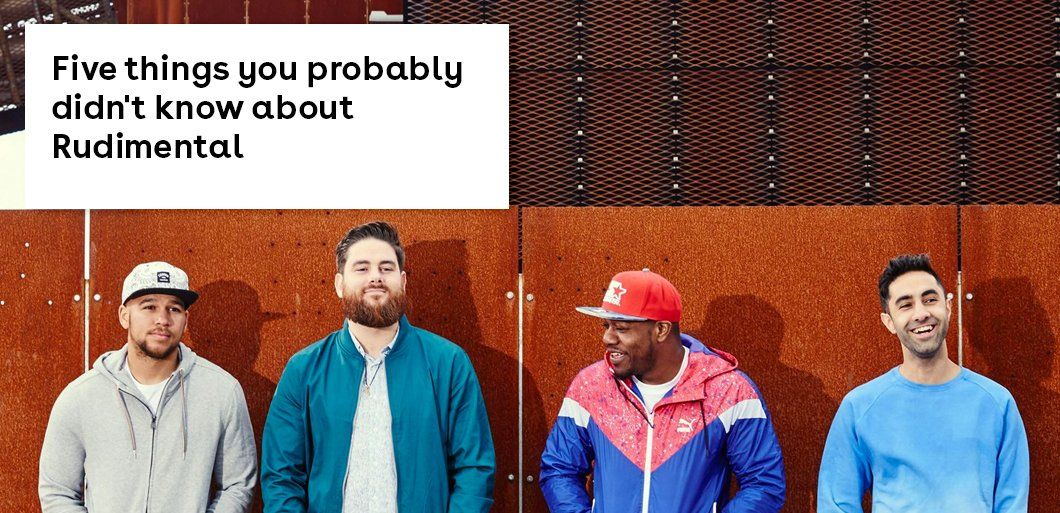 Five things you probably didn't know about Rudimental