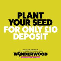 Secure your ticket for Wonderwood Festival for just £10 today!