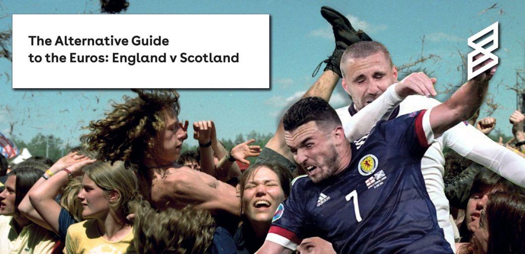 The Alternative Guide To... The Euros: England v Scotland