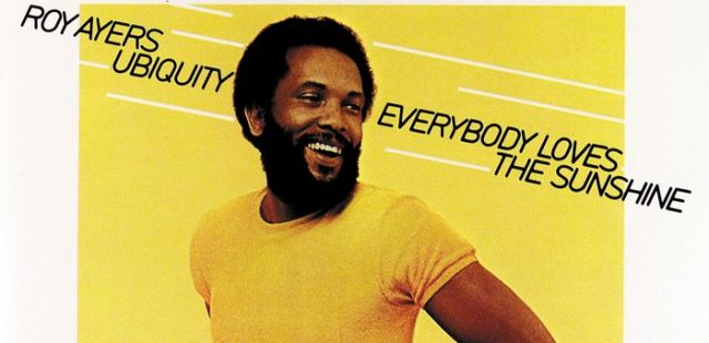 Throwback Thursday: Roy Ayers 'Everybody Loves the Sunshine'