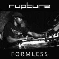 Loxy - Rupture x Formless Promo Mix II