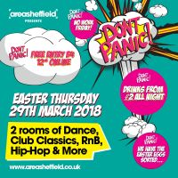 DON'T PANIC - EASTER THURSDAY AT AREA SHEFFIELD!