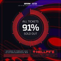 HELLFIRE 3.0 NOW 91% SOLD OUT OF ALL TICKETS!