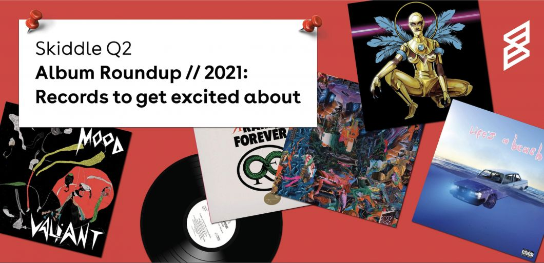 Skiddle Q2 album roundup // 2021: Records to get excited about