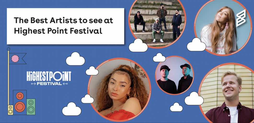 The Best Artists to See at Highest Point Festival
