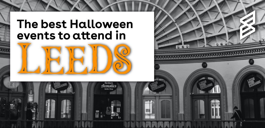 The Best Halloween Events to Attend in Leeds