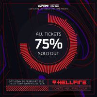 75% OF ALL TICKETS FOR HELLFIRE 3.0 NOW SOLD OUT!