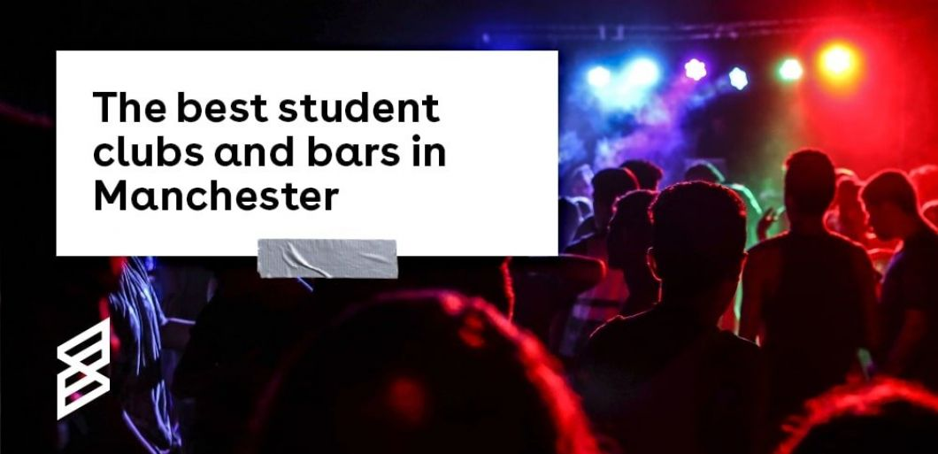 The Best Student Clubs and Bars in Manchester