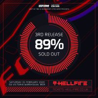 89% OF ALL 3RD RELEASE STANDARD TICKETS TO HELLFIRE NOW SOLD OUT!