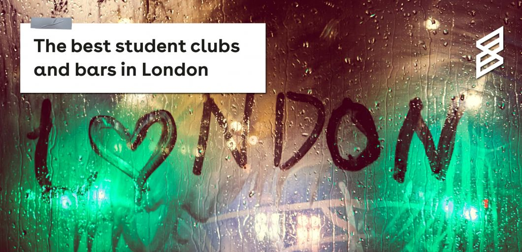 The best student clubs and bars in London