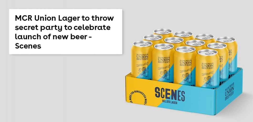 MCR Union Lager to throw secret party to celebrate launch of new beer - Scenes