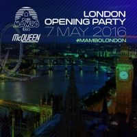 Cafe Mambo Ibiza London Opening Party!