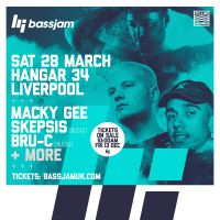 BASSJAM BRING DRUM & BASS LEGEND MACKY GEE, BASS DJ SKEPSIS & BRU-C TO LIVERPOOLS HANGAR34 JOINED BY MANY MORE OF THE FINEST LOCAL TALENTS