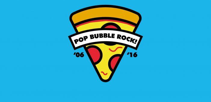 Pop Bubble Rock celebrate 10 years in October