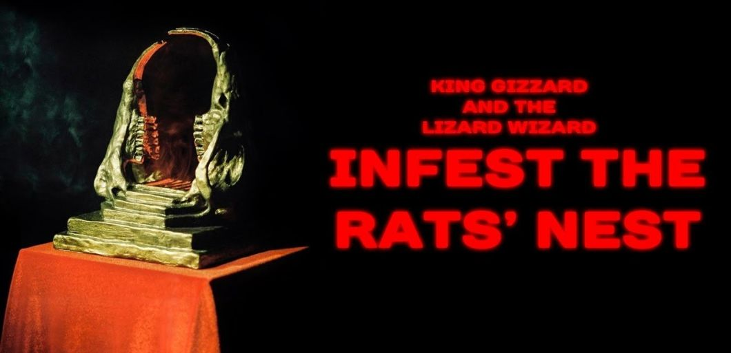King Gizzard and the Lizard Wizard: Infest The Rat's Nest, review