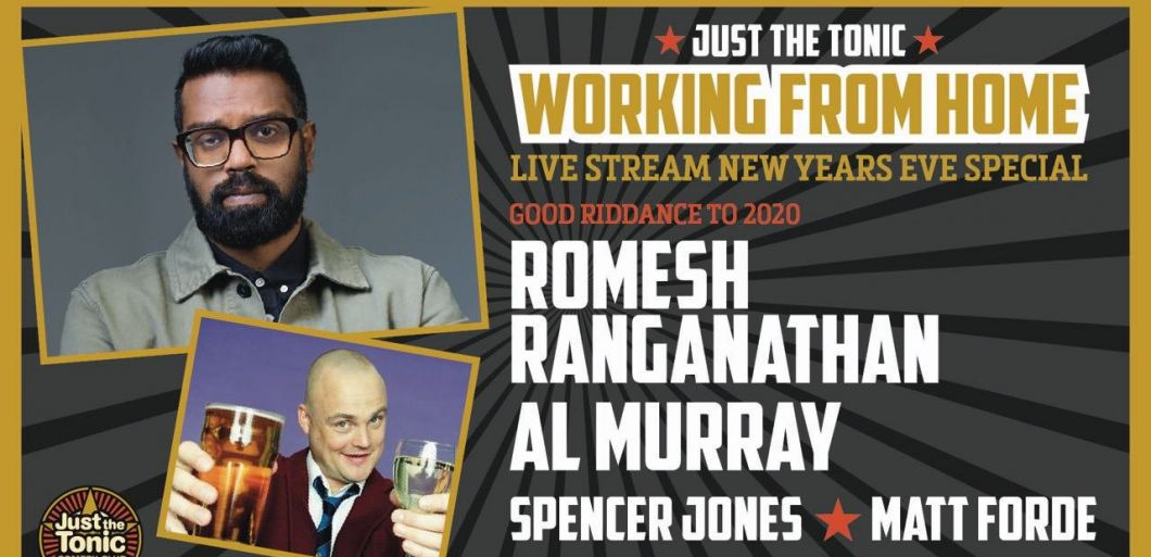 Just The Tonic comedy club announce NYE special ft. Romesh Ranganathan...