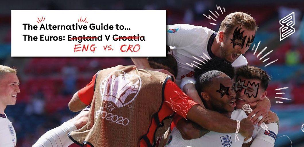 The Alternative Guide To... The Euros: England v Croatia