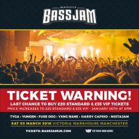 Final chance to buy 1st release tickets for BassJam 3rd March