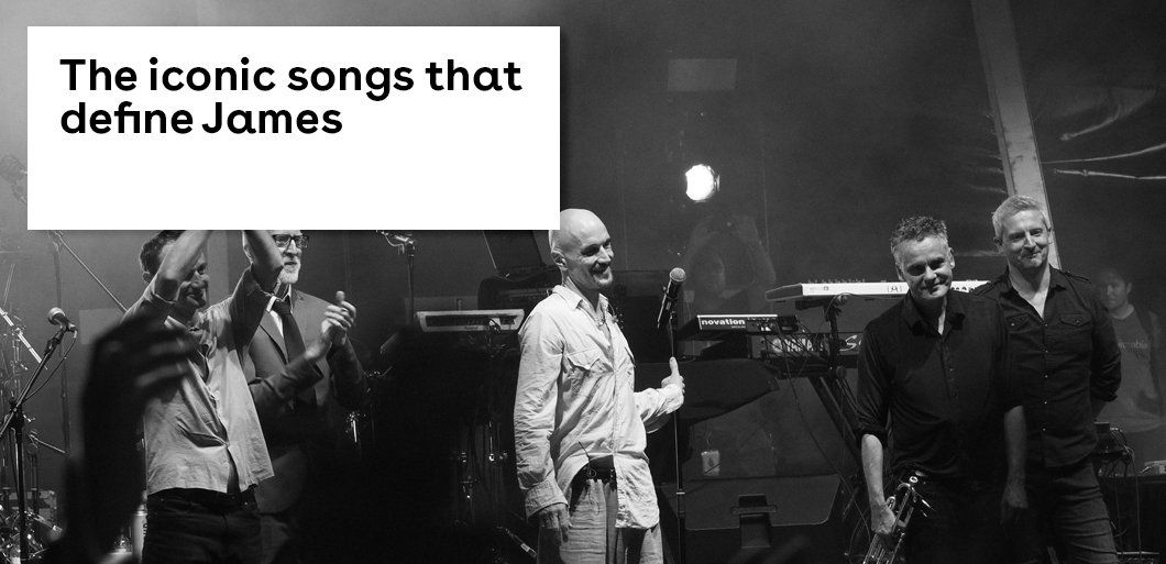 The iconic songs that define James